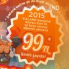Vialand Sınırsız Geçiş Kartı 99TL 2015 Sezonu