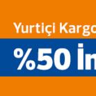 Yurtiçi Kargo Yılbaşı Özel %50 İndirim